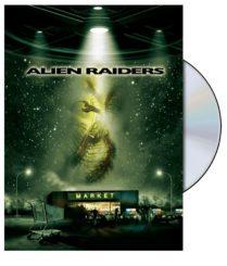 Alien Raiders (2008)