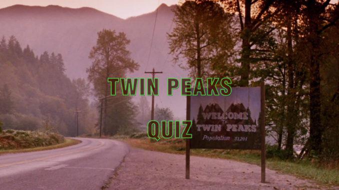 Twin Peaks quiz