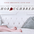 "Check out the trailer for ""Thoroughbreds"", coming up next March"
