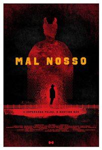 Mal Nosso aka Our Evil (2017)