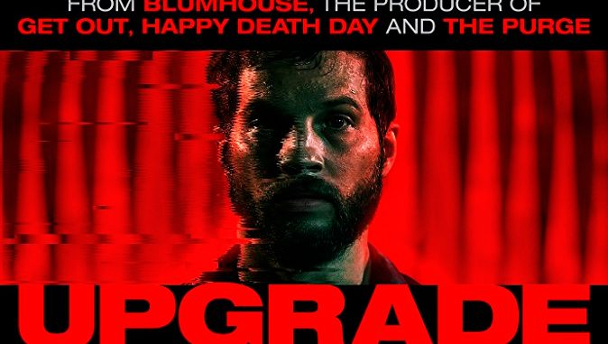 """New trailer for Leigh Whannell's """"Upgrade"""""""