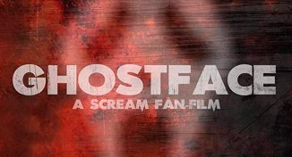 """Scream""-based fan-film ""Ghostface"" is scheduled to come out today"