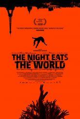 The Night Eats The World (aka La nuit a dévoré le monde) (2018)