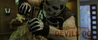"Another Halloween night batteling the evilness in ""The Good Things Devils Do"""