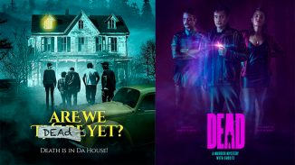 """Laughs and frights. Check out horror comedies """"Dead"""" and """"Are We Dead Yet"""""""