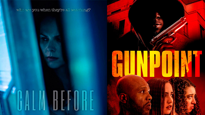 "Thrillers ""Calm Before"" and ""Gunpoint"" are out on-demand"