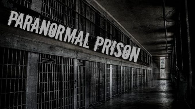 """Supernatural mysteries to get solved in """"Paranormal Prison"""""""