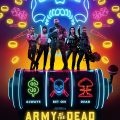 Army of the Dead (2021)