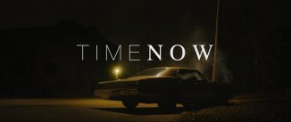 """""""Time Now"""": A young woman returns to her hometown and nothing is what it seems"""